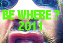Be Where?, 2011